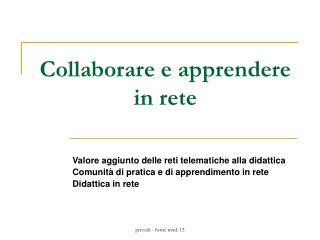 Collaborare e apprendere in rete