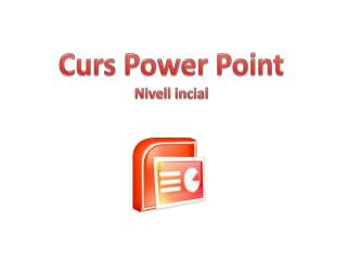 Curs Power  Point Nivell  incial