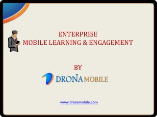 Enterprise Mobility For Talent Management By Drona Mobile