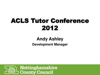 ACLS Tutor Conference 2012