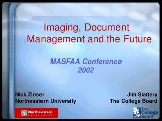 Imaging, Document Management and the Future
