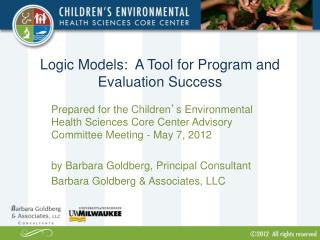 Logic Models:  A Tool for Program and Evaluation Success