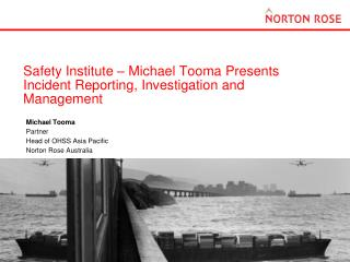 Safety Institute – Michael Tooma Presents Incident Reporting, Investigation and Management