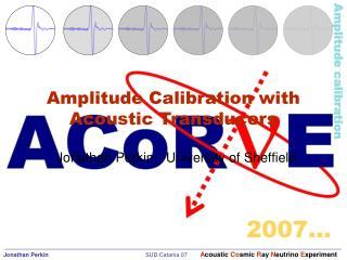 Amplitude Calibration with Acoustic Transducers