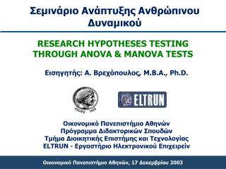 RESEARCH HYPOTHESES TESTING                THROUGH ANOVA & MANOVA TESTS