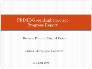 PRIME/ GreenLight  project  Progress Report