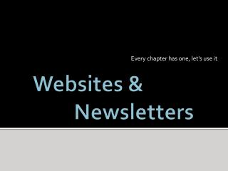 Websites & Newsletters