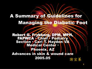 A Summary of Guidelines for              Managing the Diabetic Foot