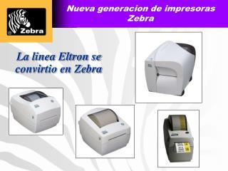Nueva generacion de impresoras Zebra