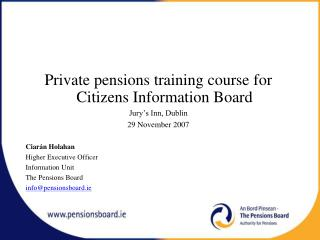 Private pensions training course for Citizens Information Board Jury's Inn, Dublin
