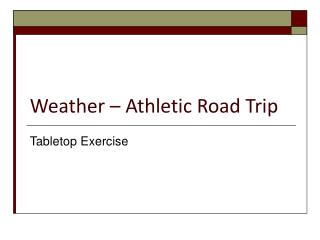 Weather – Athletic Road Trip