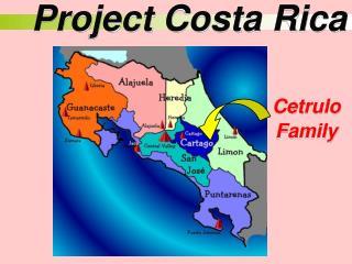 Project Costa Rica
