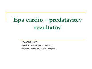 Epa cardio – predstavitev rezultatov