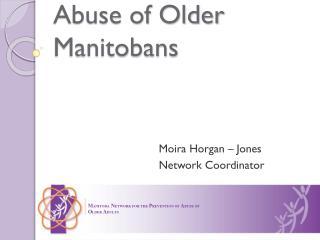 Abuse of Older Manitobans