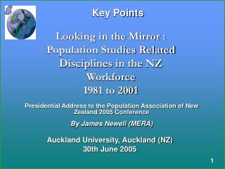 Looking in the Mirror : Population Studies Related Disciplines in the NZ  Workforce 1981 to 2001