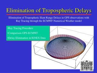 Elimination of Tropospheric Delays