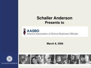 Schaller Anderson Presents to