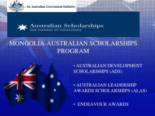 MONGOLIA-AUSTRALIAN SCHOLARSHIPS PROGRAM