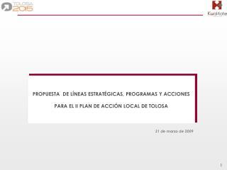 PROPUESTA  DE LÍNEAS ESTRATÉGICAS, PROGRAMAS Y ACCIONES  PARA EL II PLAN DE ACCIÓN LOCAL DE TOLOSA
