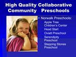 High Quality Collaborative Community   Preschools