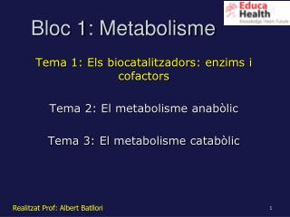 Bloc 1: Metabolisme