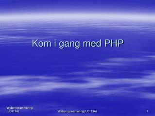 Kom i gang med PHP