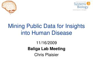 Mining Public Data for Insights into Human Disease