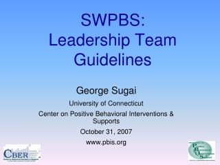 SWPBS: Leadership Team Guidelines