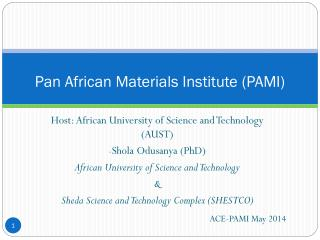 Pan African Materials Institute (PAMI)