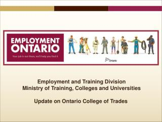 Employment and Training Division Ministry of Training, Colleges and Universities