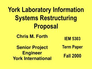 York Laboratory Information Systems Restructuring Proposal