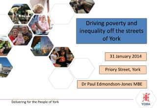 Driving poverty and inequality off the streets of York