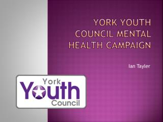 York  Youth Council Mental Health Campaign