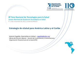 8º Foro Nacional de Tecnologías para la Salud Centro Nacional de Excelencia Tecnológica en Salud