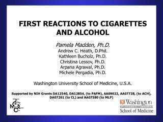 FIRST REACTIONS TO CIGARETTES AND ALCOHOL