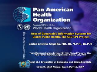 Uses of Geographic Information Systems for Global Public Health. The GIS-EPI Project.