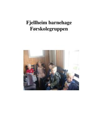 Fjellheim barnehage Førskolegruppen