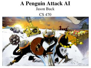 A Penguin Attack AI