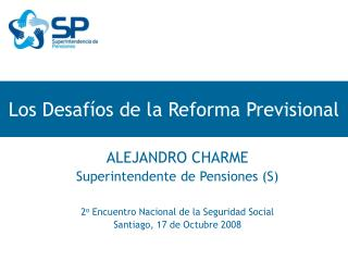 Los Desafíos de la Reforma Previsional