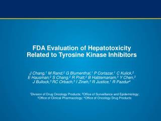 FDA Evaluation of Hepatotoxicity Related to Tyrosine Kinase Inhibitors
