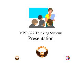 MPT1327 Trunking Systems  Presentation