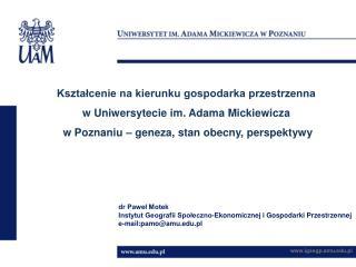 Kształcenie na kierunku gospodarka przestrzenna  w Uniwersytecie im. Adama Mickiewicza