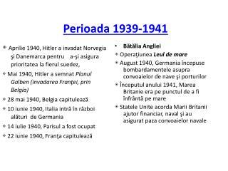 Perioada 1939-1941