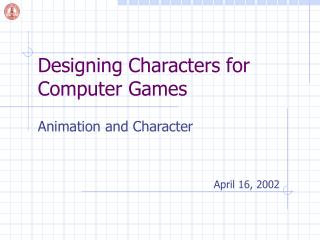 Designing Characters for Computer Games
