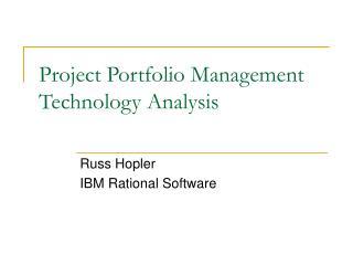 Project Portfolio Management Technology Analysis