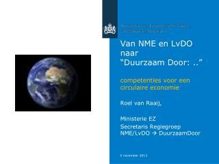 """Van NME en LvDO naar """"Duurzaam Door: .."""" competenties voor een circulaire economie"""