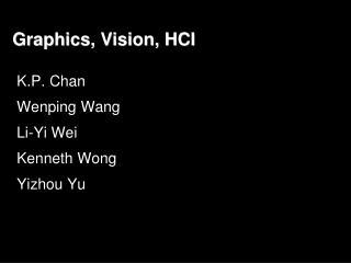 Graphics, Vision, HCI