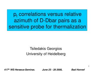 p t  correlations versus relative azimuth of D-Dbar pairs as a sensitive probe for thermalization