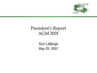 President's Report AGM 2001