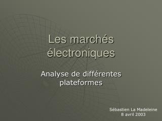 Les marchés électroniques